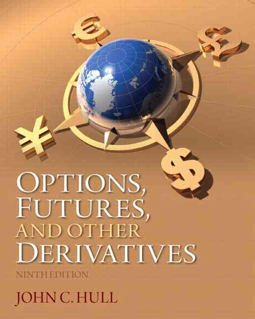 Options, Futures, and Other Derivatives By Hull, John C.
