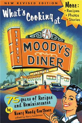 What's Cooking at Moody's Diner By Genthner, Nancy Moody/ Leichtman, Kerry