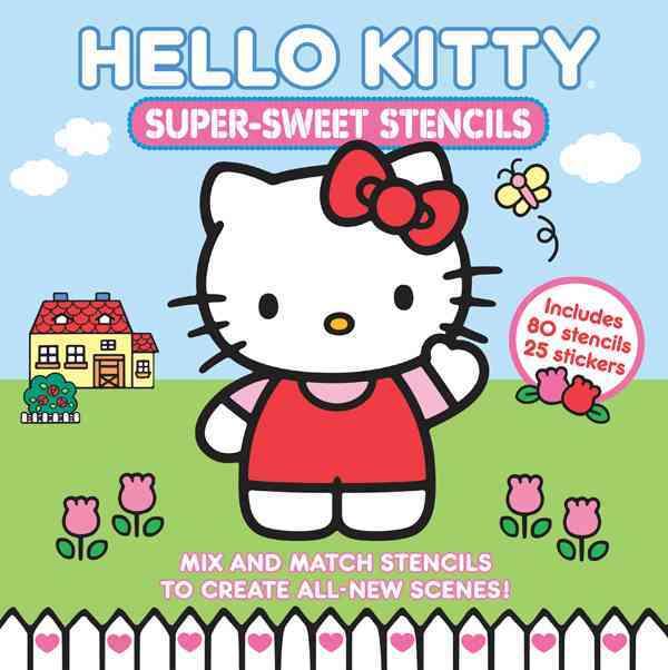 Hello Kitty Super-sweet Stencils By Sanrio (COR)